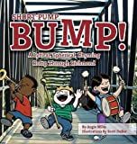 Short Pump Bump!: A Lyrical, Spherical, Rhyming Romp Through Richmond