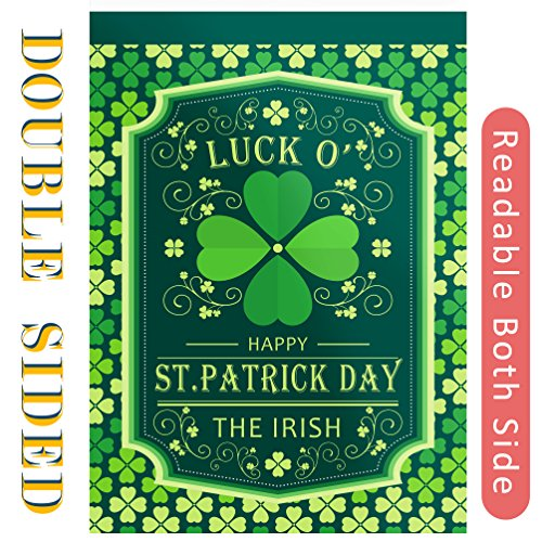 Luck O' The Irish St. Patrick's Day Garden Flag - Double Sided Reads,St Patrick Four Leaf Clover Canvas Banner,Happy Saint Pat Holiday Decoration for Yard,Home,St Pat's Outdoor Décor,12 x 18 (Holiday Yard Decor)
