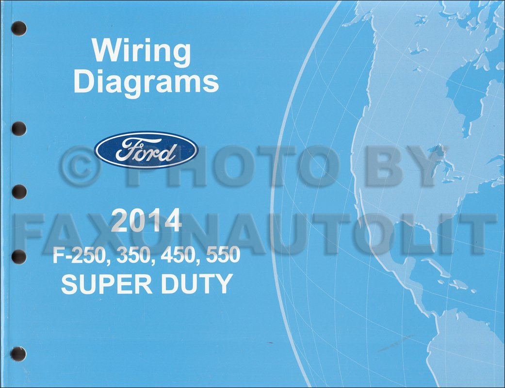 2014 Ford F250 Thru 550 Super Duty Wiring Diagram Manual Original ...