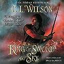 King of Sword and Sky: Tairen Soul, Book 3 Hörbuch von C. L. Wilson Gesprochen von: Emily Durante