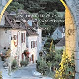 One Hundred and One Beautiful Towns in France, Simonetta Greggio, 0789322056