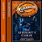 The Serpent's Curse: The Copernicus Legacy, Book 2 | Tony Abbott