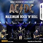 AC/DC - Maximum Rock'N'Roll: Die Audiostory | Murray Engleheart,Arnaud Durieux