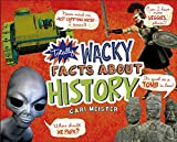 Totally Wacky Facts About History (Mind Benders)