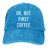 mr coffee pre filters - Richard Ok But First Coffee Adult Cotton Washed Denim Leisure Cap Hat Adjustable RoyalBlue