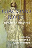 img - for Giacomo Joyce: Envoys of the Other book / textbook / text book