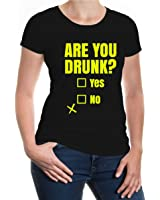 buXsbaum Girlie T-Shirt Are you drunk