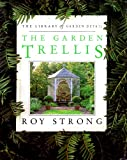 The Garden Trellis, Roy Strong, 0671744046