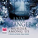 Murder Among Us Audiobook by Ann Granger Narrated by Judith Boyd