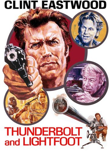 Thunderbolt and Lightfoot ()