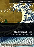 Nationalism (Polity Key Concepts in the Social Sciences series)