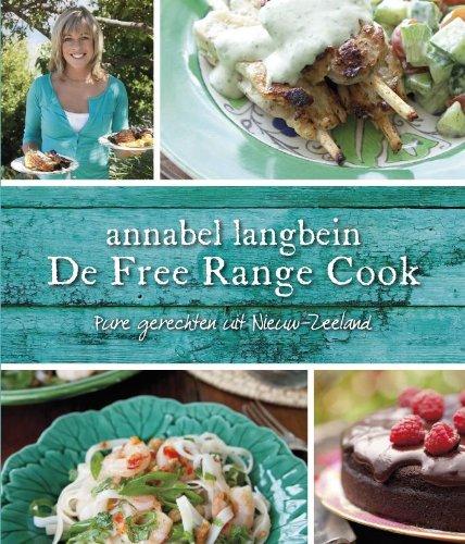 De Free Range Cook: pure gerechten uit Nieuw-Zeeland: Amazon ...