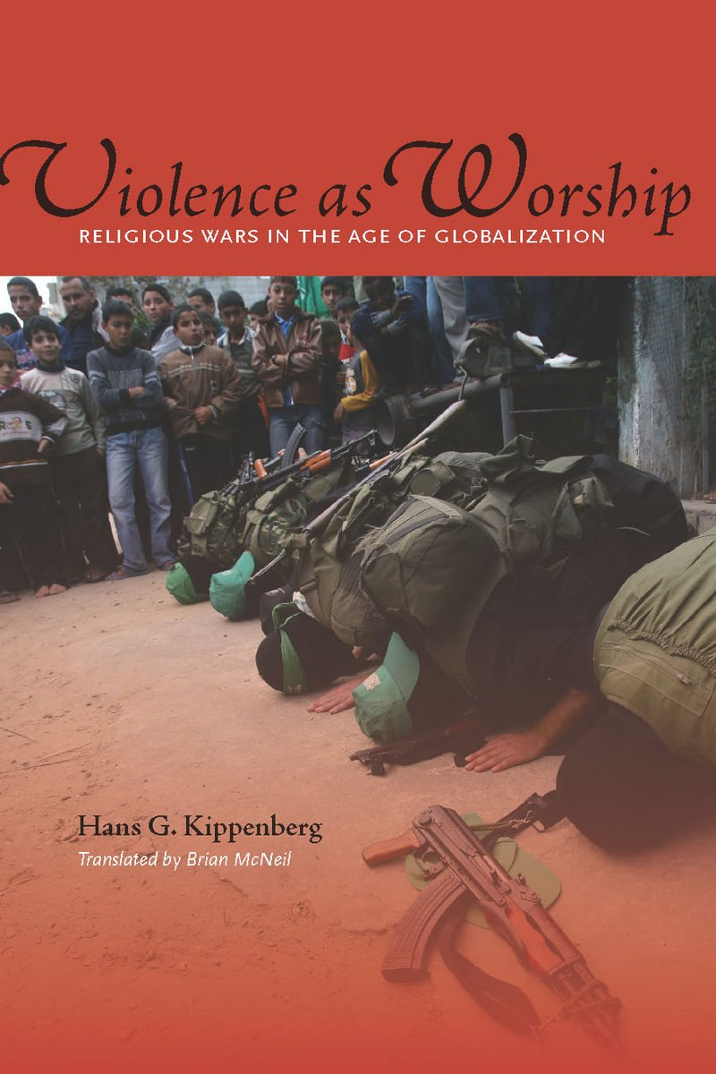 Violence as Worship: Religious Wars in the Age of Globalization pdf