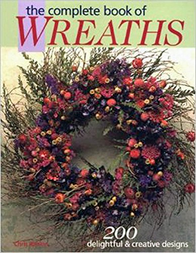 The Complete Book of Wreaths (Victorian Napkin Holder Heart)