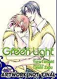 Green Light (Yaoi Novel) (Yaoi Novels)