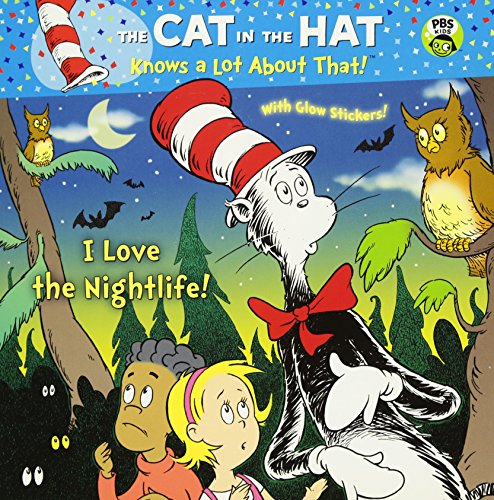 I Love the Nightlife! (Dr. Seuss/Cat in the Hat) (Pictureback(R))