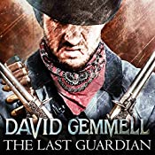 The Last Guardian: Jon Shannow, Book 2 | David Gemmell