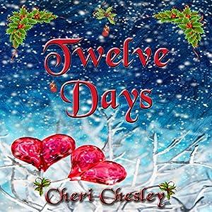 Twelve Days: A Story of Christmas Audiobook