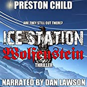 Ice Station Wolfenstein: Order of the Black Sun, Book 1 | Preston Child