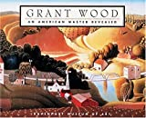 img - for Grant Wood: An American Master Revealed by James M. Dennis (1995-11-06) book / textbook / text book