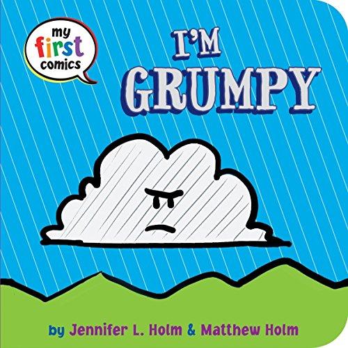 I'm Grumpy (My First Comics)