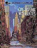 Valérian - Tome 1 - La Cité des eaux mouvantes (French Edition)