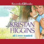 All I Ever Wanted | Kristan Higgins