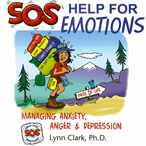 SOS Help for Emotions: Managing Anxiety, Anger, and Depression