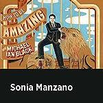 Sonia Manzano | Michael Ian Black,Sonia Manzano