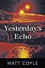 Yesterday's Echo (The Rick Cahill Series)