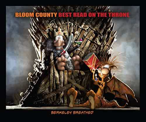 Bloom County: Best Read on the Throne (Bloom County: The Complete Library)