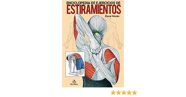 ENCICLOPEDIA DE EJERCICIOS DE ESTIRAMIENTOS (Spanish Edition)