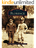 Florence (Images of America) (English Edition)