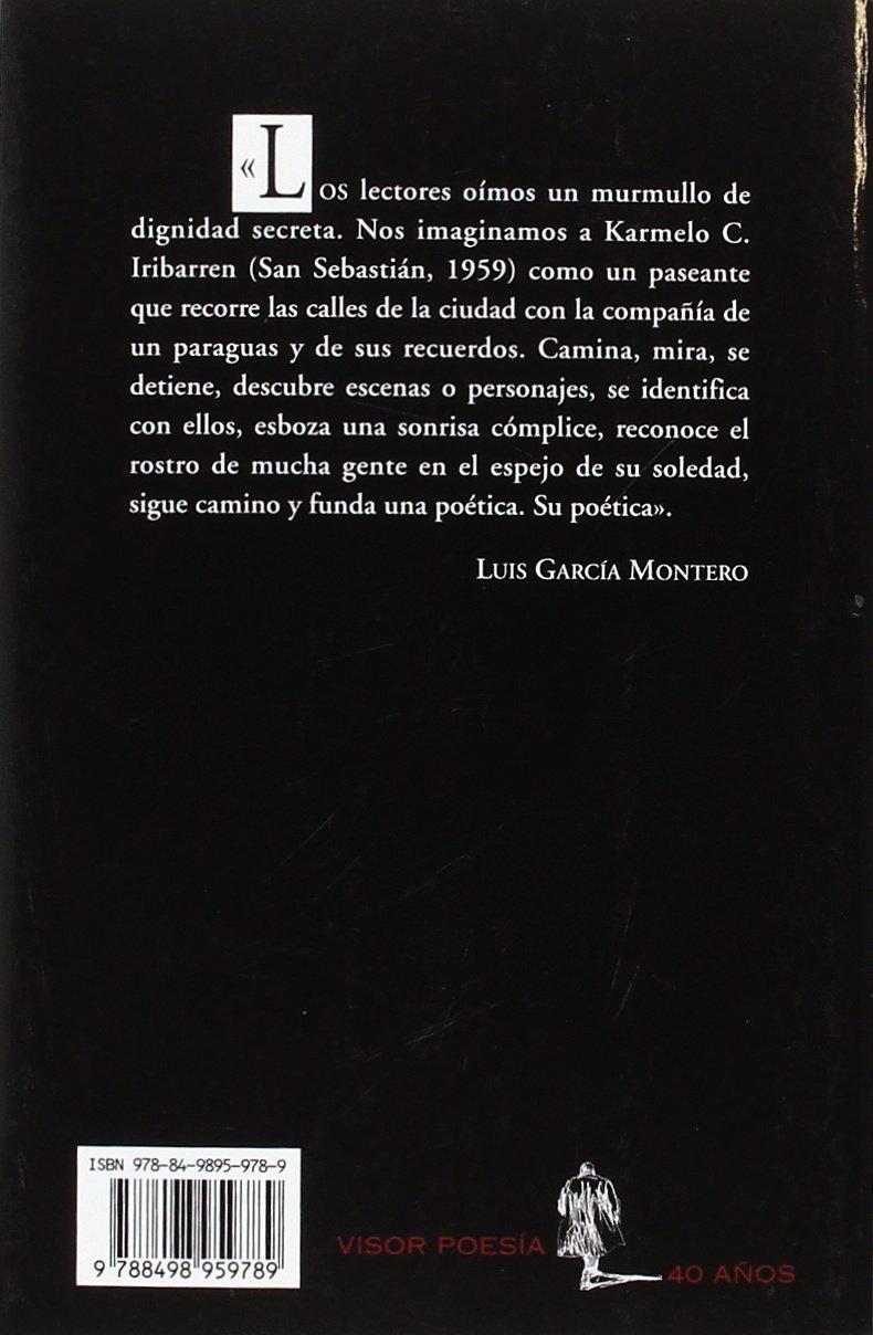Pequeños incidentes. Antología poética: Antología poética: Carmelo C. Iribarren: 9788498959789: Amazon.com: Books