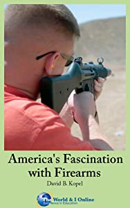 America's Fascination with Firearms