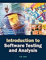 Introduction to Software Testing and Analysis, Volume I Front Cover