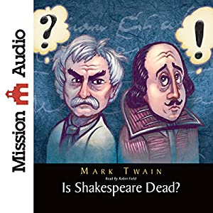 Is Shakespeare Dead? Audiobook