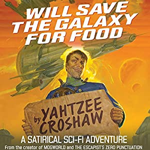 Will Save the Galaxy for Food Hörbuch