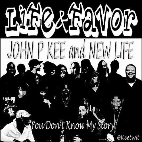 Life & Favor (You Don't Know M...