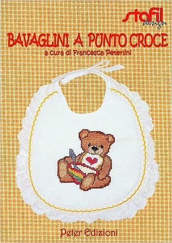 Amazon It Bavaglini A Punto Croce Francesca Peterlini Libri