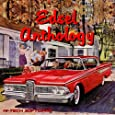 The Ford Edsel Anthology 1958 - 1959 - 1960