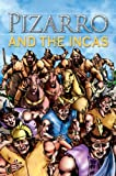 Pizarro and the Incas (Stories from History)