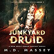Junkyard Druid: The Colin McCool Paranormal Suspense Series, Book 1 | M.D. Massey