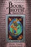 The Book of Thoth: (Egyptian Tarot)