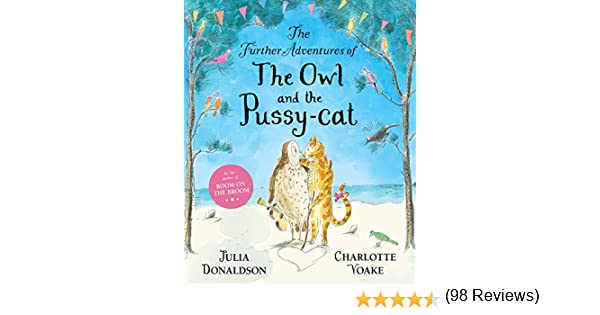 The Further Adventures of the Owl and the Pussy-Cat: Amazon.es: Donaldson, Julia, Voake, Charlotte: Libros en idiomas extranjeros