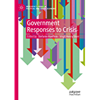 Government Responses to Crisis (Mercatus Studies in Political and Social Economy)