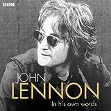John Lennon In His Own Words: BBC Radio Archives