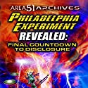 The Philadelphia Experiment Revealed: Final Countdown to Disclosure from the Area 51 Archives Radio/TV Program by  Reality Entertainment Narrated by Al Bielek, Preston Nichols