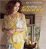 Nicky Epstein Knitting in Tuscany