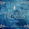 The First Men in the Moon Audiobook by H.G. Wells Narrated by John Banks